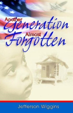 Another Generation Almost Forgotten