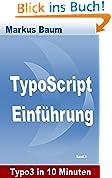 """Typo3 – TypoScript Einführung: """"Typo3 in 10 Minuten"""""""