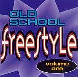 echange, troc Various Artists - Old School Freestyle 1