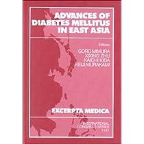 Advances of Diabetes Mellitus in East Asia: Proceedings of the 5th China-Japan Symposium on Diabetes Mellitus, Xian, China, September 5-8, 1996 (International Congress Series)