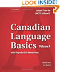 Canadian Language Basics Volume A: Le...