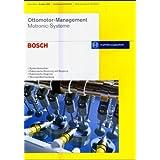 Ottomotor-Management: Motronic Systeme: Systemübersichten, Elektronische Steuerung und Regelung, Elektronische...