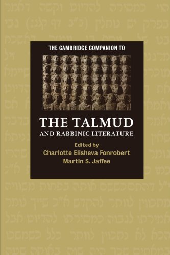 The Cambridge Companion to the Talmud and Rabbinic...