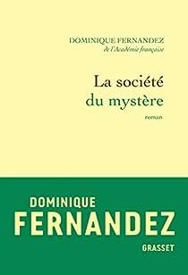 La société du mystère par Fernandez