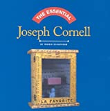 The Essential Joseph Cornell (0810958333) by Ingrid Schaffner