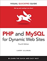 PHP and MySQL for Dynamic Web Sites: Visual QuickPro Guide, 4th Edition ebook download