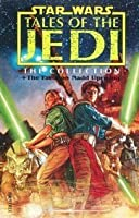Star Wars: Tales of the Jedi - The Collection and the Freedom Nadd