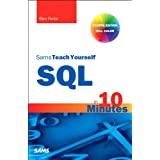 Sams Teach Yourself SQL in 10 Minutes (4th Edition) ~ Ben Forta