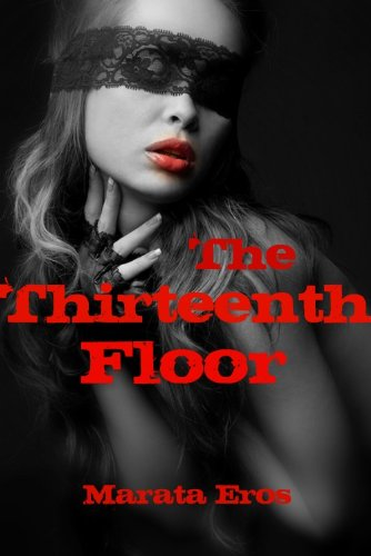 The Thirteenth Floor (Tales of Multiple Men, Book 3)