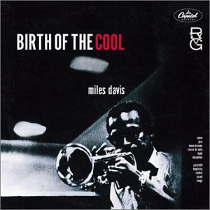 Miles Davis - Birth Of The Cool (RVG Edition) - Zortam Music