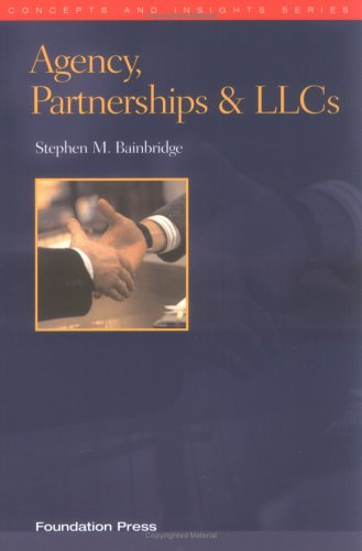 Agency, Partnerships & LLCs (Concepts & Insights)