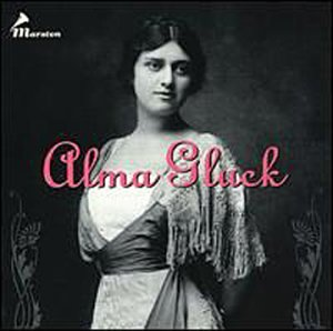 Alma Gluck by Alma Gluck