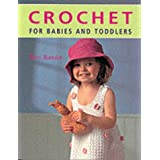 Crochet for Babies and Toddlersby Betty Barnden