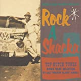 ROCK A SHACKA VOL.6 TOP NOTCH TUNES��BY GAZ ROCKIN��BLUES MAYALL��