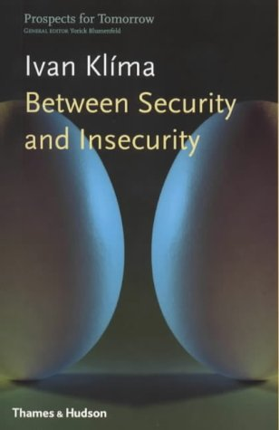 Between Security and Insecurity, IVAN KLIMA, GERRY TURNER