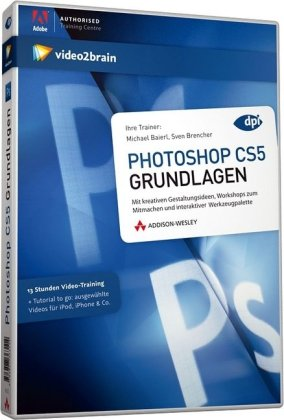 Photoshop CS5 Grundlagen