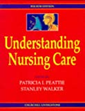 img - for Understanding Nursing Care, 4e book / textbook / text book