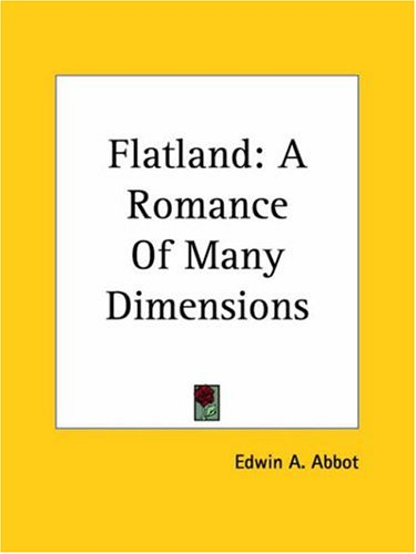Flatland: A Romance Of Many Dimensions, EDWIN ABBOTT ABBOTT