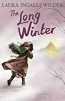 The Long Winter (Little House on the Prairie 6)
