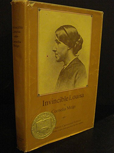 Invincible Louisa, the Story of the Author of Little Women, Cornelia Meigs, Illustrated