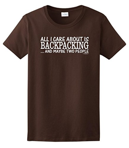 All I Care About Is Backpacking And Maybe 2 People Ladies T-Shirt 2Xl Dark Chocolate front-416653