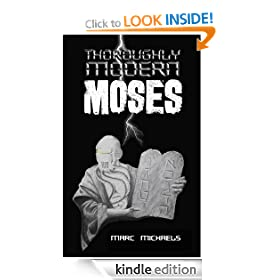 Thoroughly Modern Moses