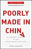 img - for by Midler, Paul Poorly Made in China: An Insider's Account of the China Production Game (2011) Paperback book / textbook / text book