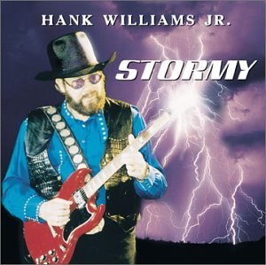 Hank Williams Jr. - Stormy - Zortam Music