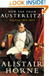 How Far From Austerlitz?: Napolean 18...