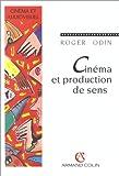 echange, troc Roger Odin - Cinéma et production de sens