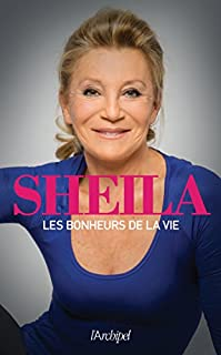 Les bonheurs de la vie, Sheila