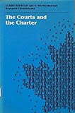 img - for The Courts and the Charter (Collected Research Studies, 58) book / textbook / text book