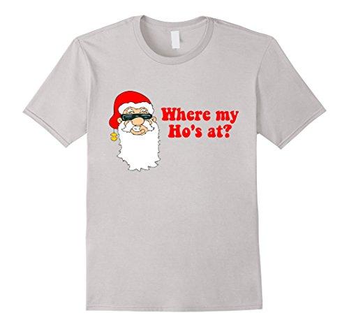 Where-My-Hos-At-Santa-T-Shirt