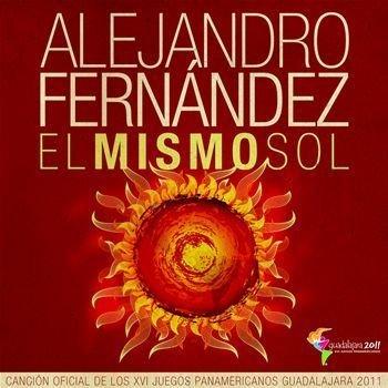 Alejandro Fernandez - El Mismo Sol - Zortam Music