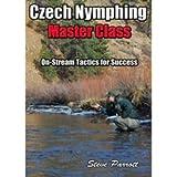 Czech Nymphing MasterClass On-Stream Tactics for Success by Steve Parrott