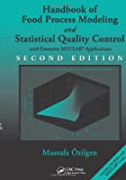 Handbook of Food Process Modeling and Statistical Quality Control, 2nd Edition ebook download