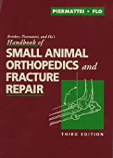 Brinker Piermattei and Flo s Handbook of Small Animal Orthopedics and by Charles E. DeCamp DVM