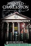 img - for Haunted Charleston : : Stories from the College of Charleston, the Citadel and the Holy City (Paperback)--by Edward B. Macy [2004 Edition] book / textbook / text book
