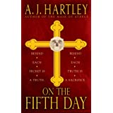 On the Fifth Day ~ A. J. Hartley