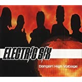Danger High Voltage ~ Electric Six