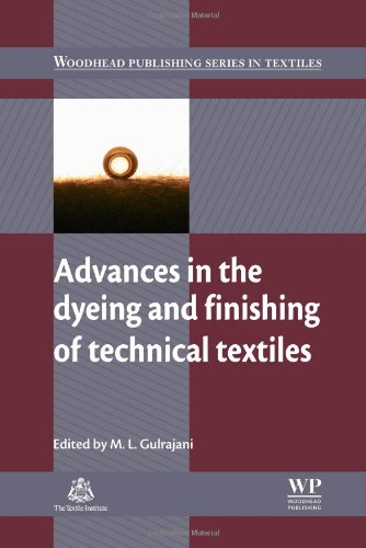 Advances in the Dyeing and Finishing of Technical Textiles (Woodhead Publishing Series in Textiles) PDF