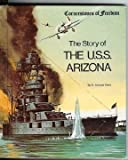 The story of the U.S.S. Arizona (Cornerstones of freedom)