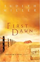 First Dawn (Freedom's Path Series #1)