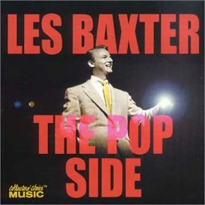 Les Baxter - The Pop Side - Zortam Music