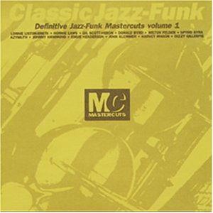 Classic Jazz-Funk: Definitive Mastercuts, Vol. 1