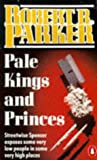 Pale Kings and Princes (Penguin Crime) (0140105891) by Parker, Robert B.