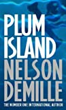 Nelson DeMille Plum Island: Number 1 in series (John Corey)