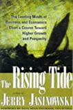 The Rising Tide: The Leading Minds of Business and Economics Chart a Course Toward Higher Growth and Prosperity