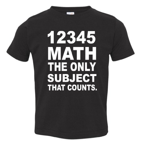 12345 Math The Only Subject That Counts Toddler T-Shirt