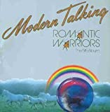 Songtexte von Modern Talking - Romantic Warriors: The 5th Album